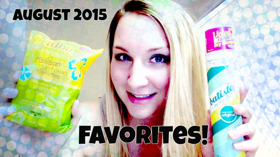 Monthly Favorites | August 2015